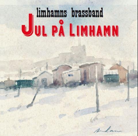 Limhamns Brassbands julskiva Jul på Limhamn